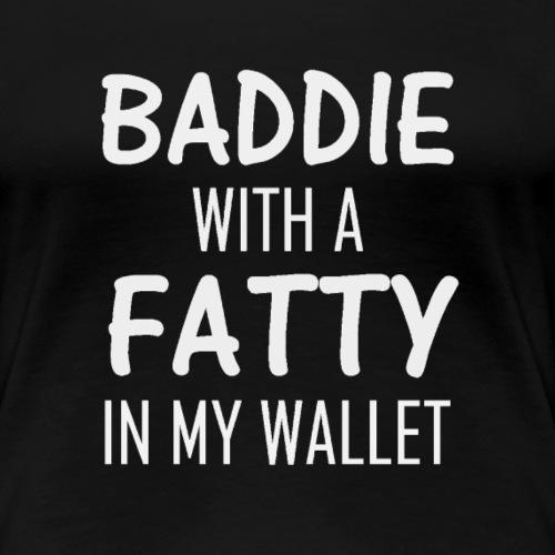 Baddie T-Shirt - Women's Premium T-Shirt