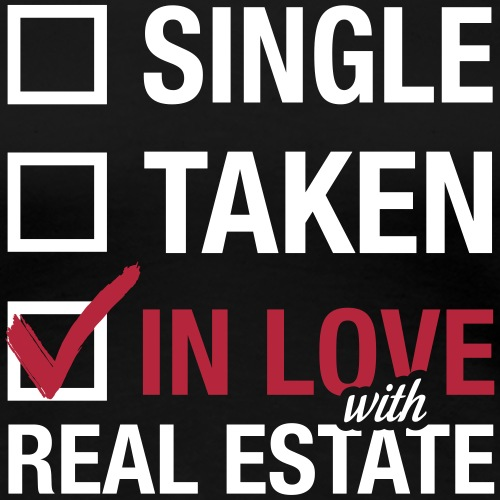 In Love with Real Estate - Women's Premium T-Shirt