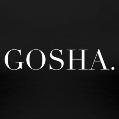 GOSHA. (WHITE) - Women's Premium T-Shirt