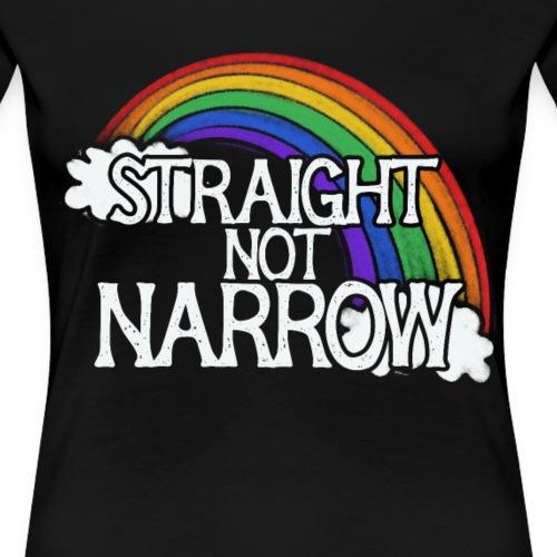 straight not narrow - Women's Premium T-Shirt