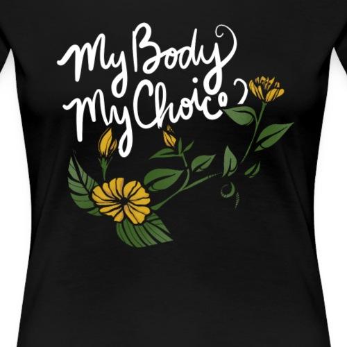 My Body My Choice - Women's Premium T-Shirt