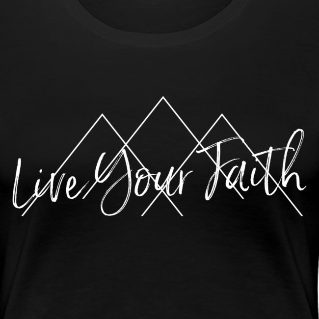 Live Your Faith (White design)