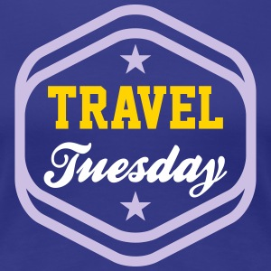 Travel Tuesday - Women's Premium T-Shirt