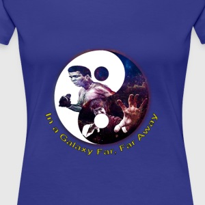 Muhammad ali, Bruce lee,In a galaxy far, far Away - Women's Premium T-Shirt