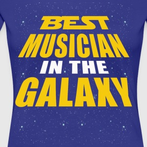 Best Musician In The Galaxy - Women's Premium T-Shirt