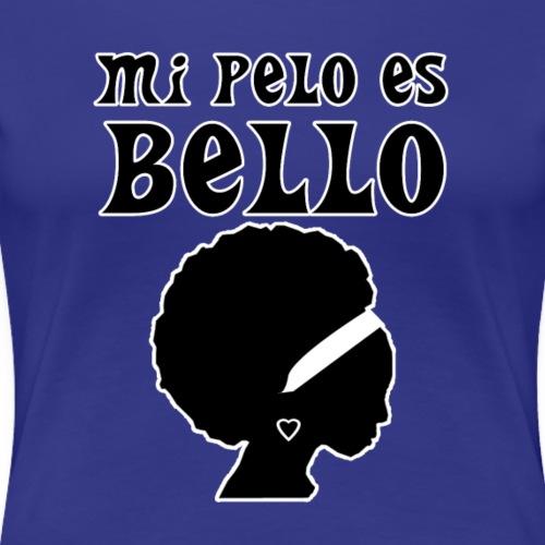 Mi pelo es bello - Women's Premium T-Shirt