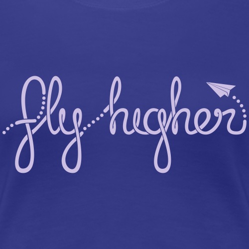 Fly Higher - Light Purple - Women's Premium T-Shirt