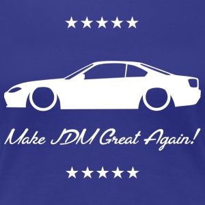 Make JDM Great Again! - S15 - Women's Premium T-Shirt