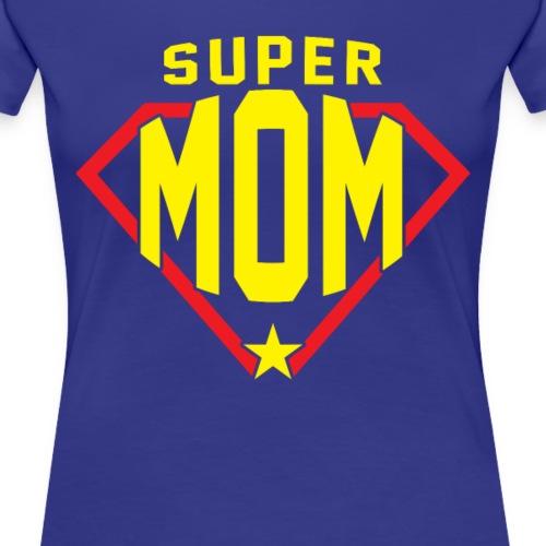 Super Mom, perfect gift shirt for mother - Women's Premium T-Shirt