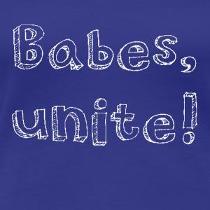 BABES UNITE in white - Women's Premium T-Shirt