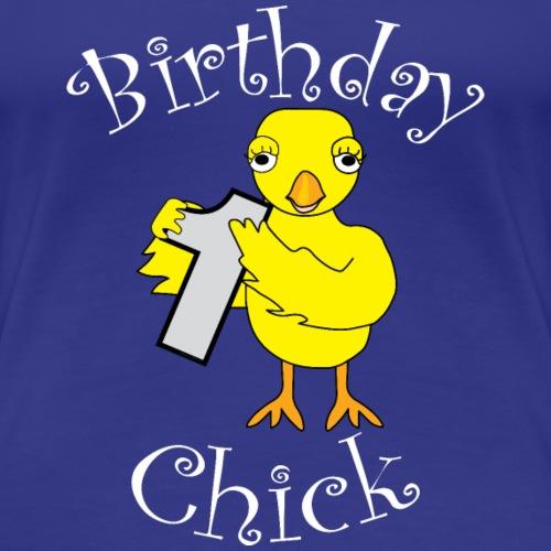 1st Birthday Chick White Text - Women's Premium T-Shirt