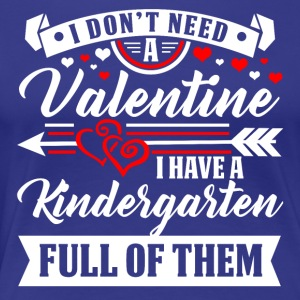 KINDERGARTEN-Valentine T-Shirt and Hoodie - Women's Premium T-Shirt