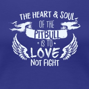 Heart and Soul pit bull - Women's Premium T-Shirt