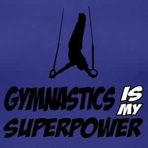 Gymnastics is my Superpower - Women's Premium T-Shirt