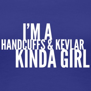 Handcuffs and Kevlar kinda girl - Women's Premium T-Shirt