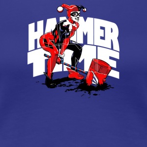 It s Hammer Time - Women's Premium T-Shirt
