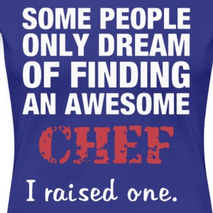 dreams of becoming a great chef - Women's Premium T-Shirt