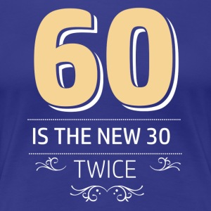 60 years and increasing in value - Women's Premium T-Shirt