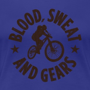Blood, Sweat And Gears - Women's Premium T-Shirt
