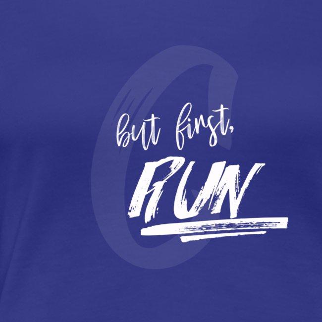 but first, RUN