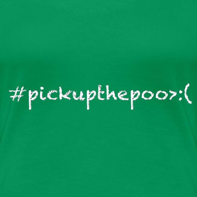 Pick up the poo dog shirt