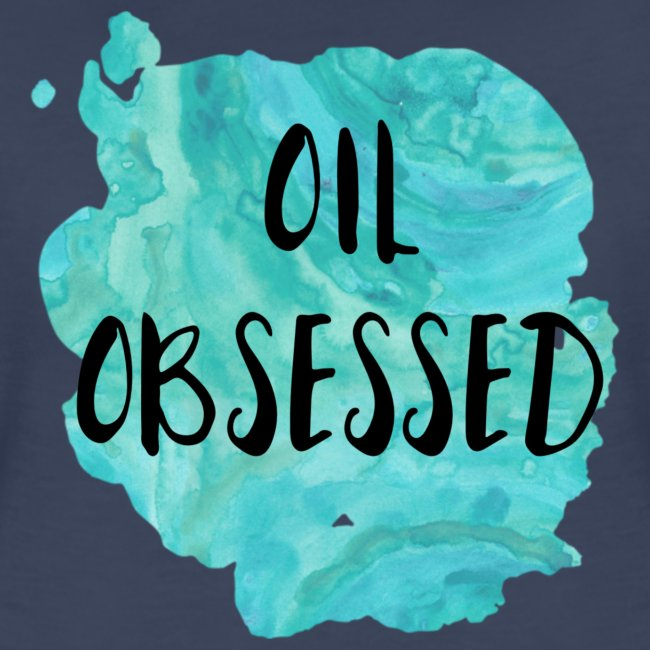 Oil Obsessed