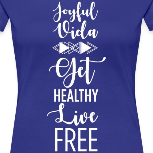 Women's Aztec Get Healthy Live Free (WHITE TEXT) - Women's Premium T-Shirt