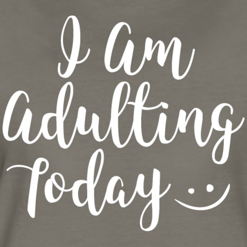 adulting white - Women's Premium T-Shirt