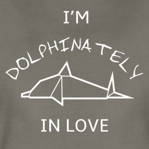 I'm DOLPHINATELY in love - Women's Premium T-Shirt