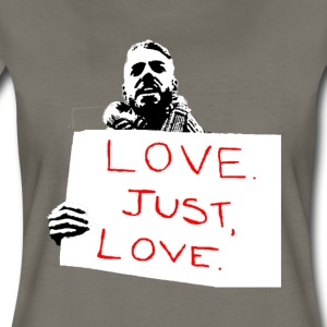 Just Love - Women's Premium T-Shirt