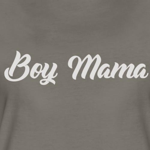Boy Mama - Women's Premium T-Shirt