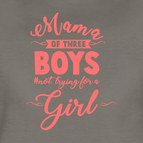 Mama of Three Boys No Girls Pink - Women's Premium T-Shirt