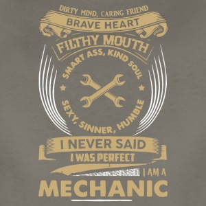 I Never Said I Was Perfect I Am A Mechanic T Shirt - Women's Premium T-Shirt