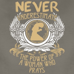Never Underestimate The Power Of Prayer T Shirt - Women's Premium T-Shirt