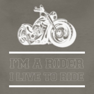 i am a rider, i live to ride - Women's Premium T-Shirt