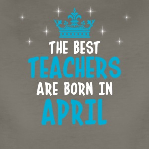 The best teachers are born in April - Women's Premium T-Shirt