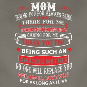 Mom thank you for always being there for me - Women's Premium T-Shirt
