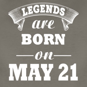 Legends are born on May 21 - Women's Premium T-Shirt