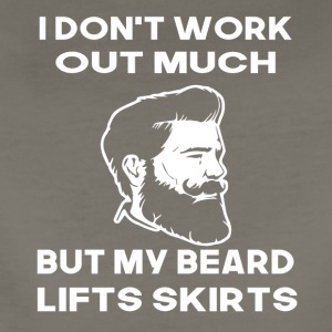 i dont work out much but my beard lifts skirts - Women's Premium T-Shirt