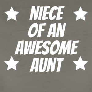Niece Of An Awesome Aunt - Women's Premium T-Shirt