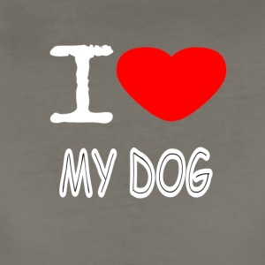 I LOVE MY DOG - Women's Premium T-Shirt