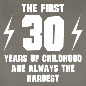 The First 30 Years Of Childhood - Women's Premium T-Shirt