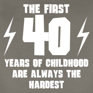 The First 40 Years Of Childhood - Women's Premium T-Shirt