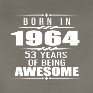 Born in 1964 53 Years of Being Awesome - Women's Premium T-Shirt