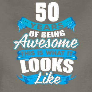 50 Years Of Being Awesome Looks Like - Women's Premium T-Shirt