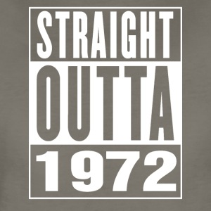 Straight Outa 1972 - Women's Premium T-Shirt