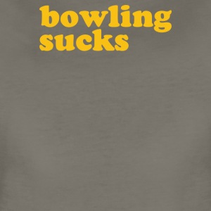 Bowling Sucks - Women's Premium T-Shirt