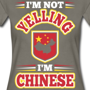 Im Not Yelling Im Chinese - Women's Premium T-Shirt