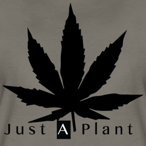 Just a Plant - Women's Premium T-Shirt
