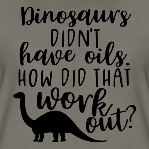 Dinos & Oils - Women's Premium T-Shirt